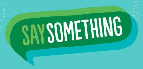 Say Something Week - Feb 25th - Mar 1st