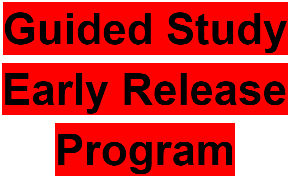 Guided Study Early Release Program